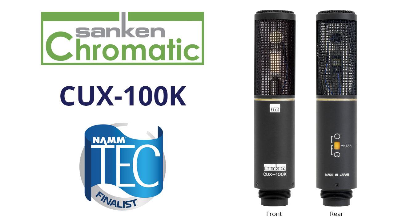 Sanken Chromatic CUX-100K TEC Award Finalist